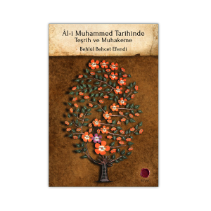 Âl-i Muhammed Tarihinde Teşrih ve Muhakeme